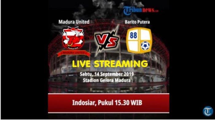 SEDANG BERLANGSUNG 2 Link Live Streaming Indosiar Madura United vs Barito Putera - Via Vidio Premier