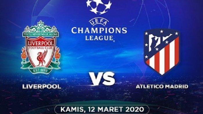 4 LINK Live Streaming TV Online SCTV Liverpool vs Atletico Madrid, Tonton Gratis via HP di Sini
