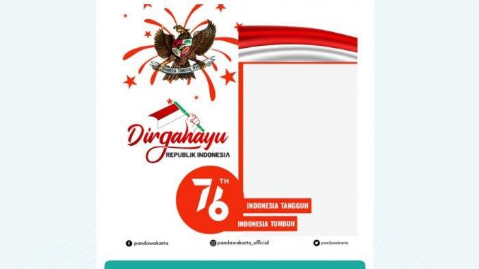 Link Twibbon 17 Agustus Siapkan Foto Terbaik, Download Juga Tema Dirgayahayu 76 Tahun Kemerdekaan RI