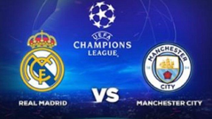 6 LINK Live Streaming TV Online SCTV Real Madrid vs Man City, Akses di Sini Tonton Gratis di HP