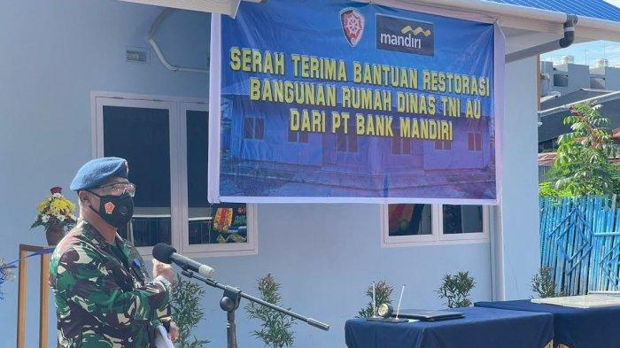 Acara Serah terima Bantuan Restorasi 2 unit rumah dinas di Komplek TNI AU Saodising dari Bank Mandiri Region XSulawesi & Maluku ke TNI AU Komando Operasi II dalam rangka Hari Bhakti TNI AU.