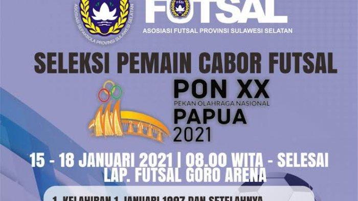 Target Medali Emas di PON XX Papua, Tim Futsal Sulsel Cari 35 Pemain, Segera Daftar!