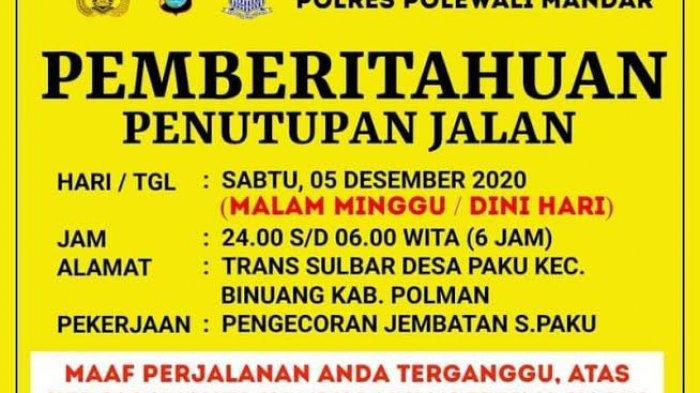 Besok Malam Pukul 24.00 Wita, Jalan Trans Sulbar Desa Paku Bakal Ditutup Selama Lima Jam