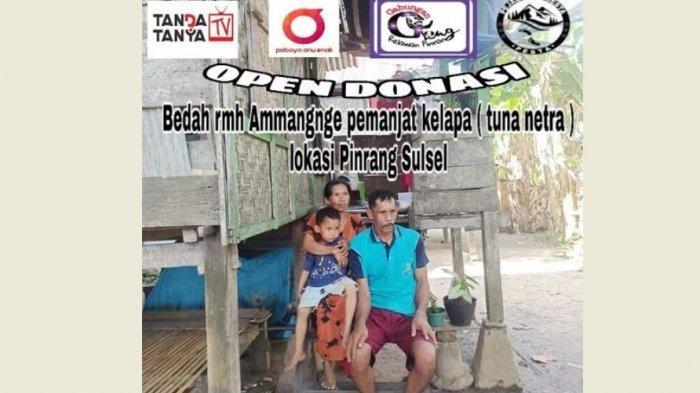Gabungan Relawan Pinrang Kumpul Donasi Bedah Rumah Ammangnge, Tunanetra Pemanjat Pohon Kelapa