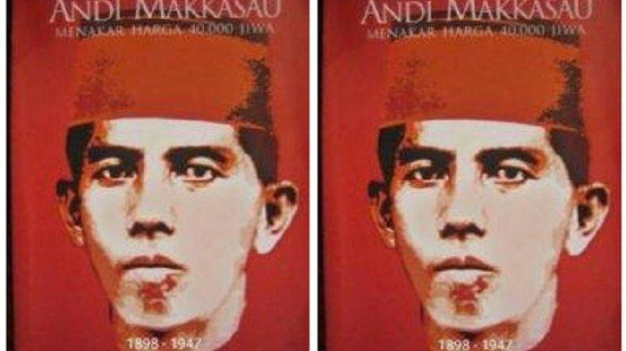 Kisah Andi Makkasau, Pejuang Gigih yang Dibunuh dengan Cara Keji di Lautan Suppa