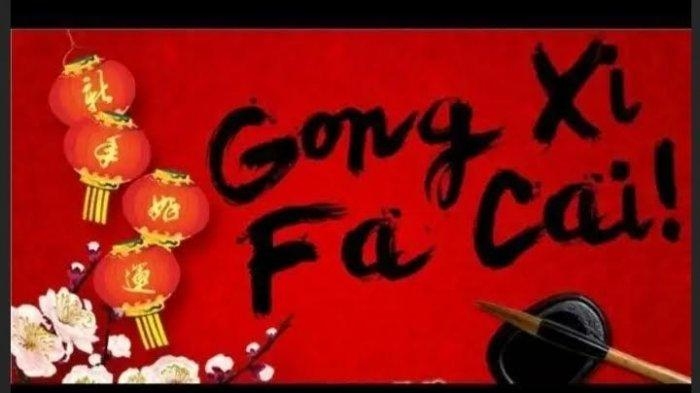Ternyata Ini Makna Kata Gong Xi Fa Cai, Bukanlah Selamat Tahun Baru Imlek, Apa Ucapan yang Cocok?
