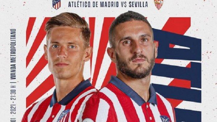 LINK Live Streaming Atletico Madrid vs Sevilla: Kans Los Rojiblancos Jauhi Kejaran Real Madrid