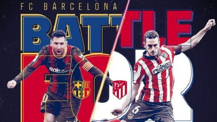 SEDANG MAIN Link Live Streaming Barcelona vs Atletico Madrid Liga Spanyol, Ada beIN Sports
