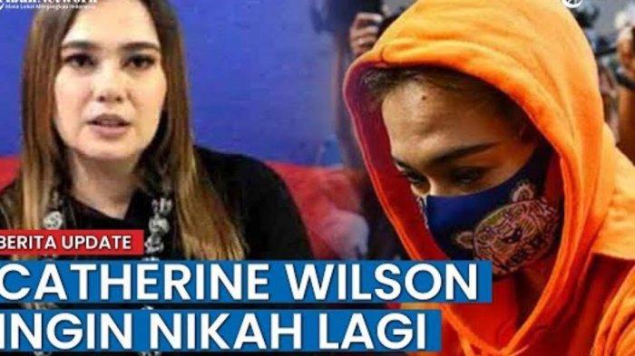 VIDEO: Usai Bebas, Catherine Wilson Akan Nikah Lagi