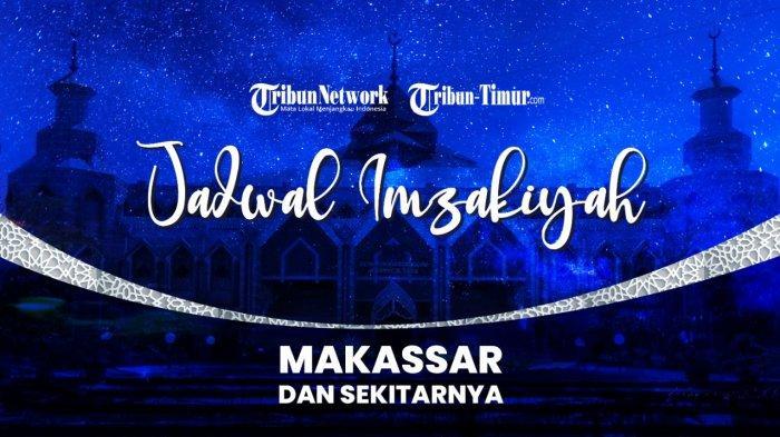 Jadwal Imsakiyah di Sulsel 8 Ramadhan 1442 H: Makassar, Enrekang, Sidrap, Pinrang