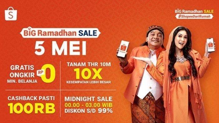 SHOPEE PROMO BESAR-BESARAN 'Big Ramadhan Sale' Malam Ini THR Rp 10 M Hingga Gratis Ongkir & Cashback