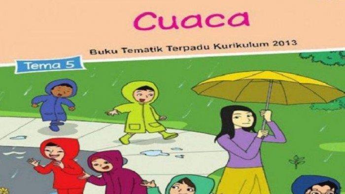 KUNCI JAWABAN Buku Tematik Kelas 3 SD/MI Tema 5 Subtema 2 Pembelajaran 5, Materi Perubahan Cuaca