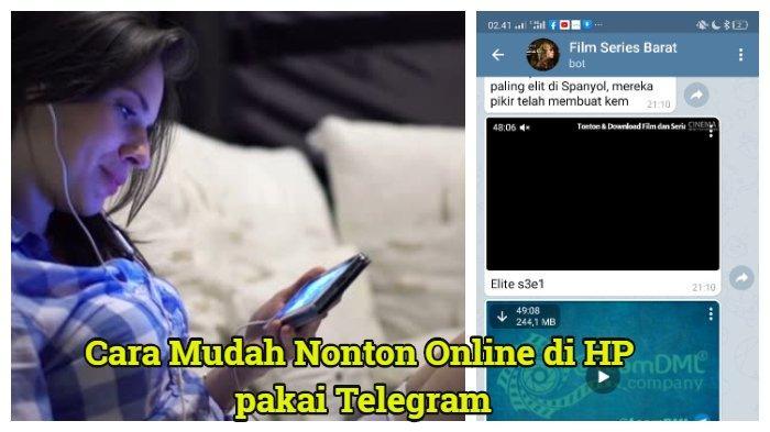 Nonton Online Dan Download Film Gratis Pakai Telegram Ini Caranya Mirip Indoxxi Lk21 Ganool Tribun Timur