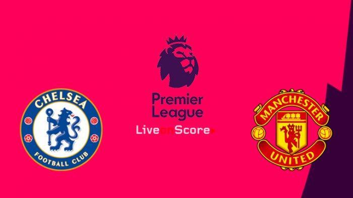 Nonton TV Online 3 LINK Live Streaming TVRI Liga Inggris Chelsea vs Manchester United - Live MolaTV