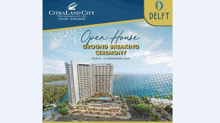 Sabtu, CitraLand City Losari Makassar Gelar Ground Breaking Ceremony Delft, Ada Doorprize