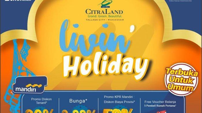 CitraLand Tallasa City - Mandiri Gelar Livin Holiday Digital Bazar, Ada Lomba Dance dan Photography