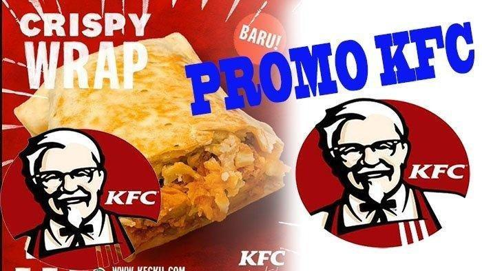 HORE Promo KFC Oktober, Beli Crispy Wrap Cuma Rp 27 Ribu, Bisa Makan di Tempat atau Take Away