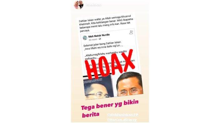 Screenshot story di akun Instagram @isnaniskan yang mengonfirmasi kabar hoax jika Dahlan Iskan meninggal.