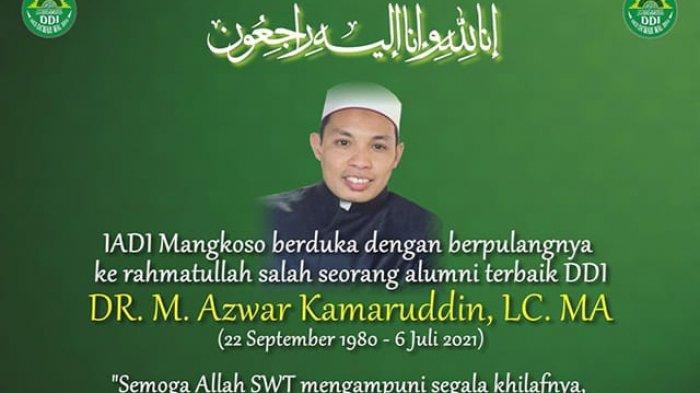Ulama Muda Sulsel Dr Muhammad Azwar Kamaruddin Wafat, DDI Mangkoso dan STAIN Watampone Berduka