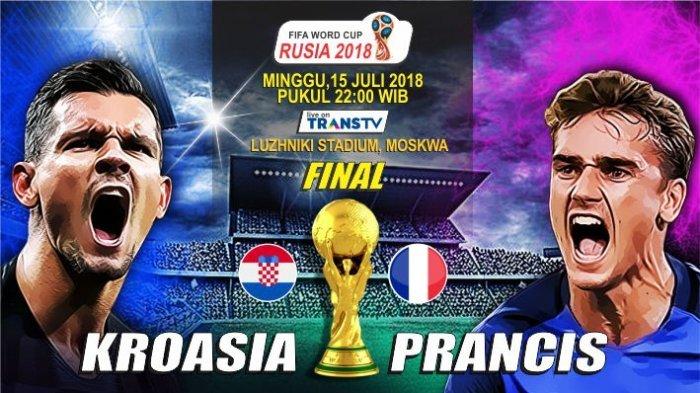 Prediksi & Live Streaming Trans TV Final Piala Dunia 2018 Prancis vs Kroasia, Berikut Susuna Pemaian