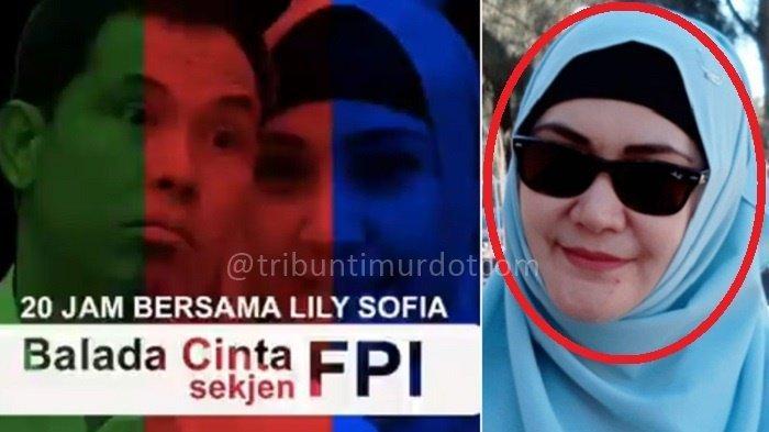 FOTO-FOTO Lily Sofia Diduga Wanita di Video Viral Balada Cinta Sejken FPI Munarman, 20 Jam Bersama
