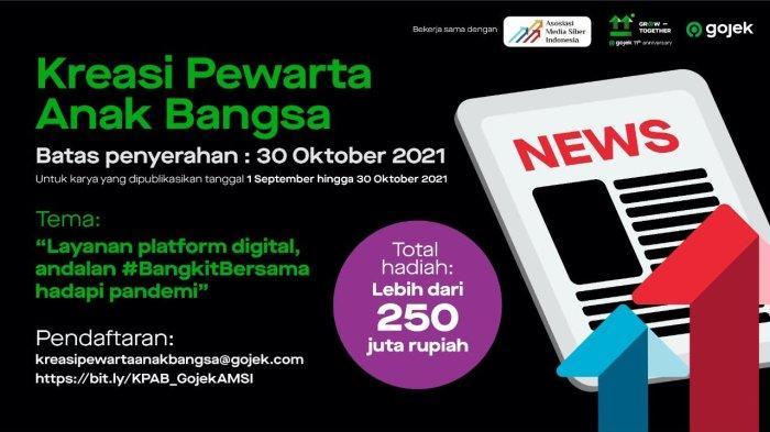 Yuk Ikut Lomba Karya Jurnalistik Gojek, Total Hadiah Rp 250 Juta