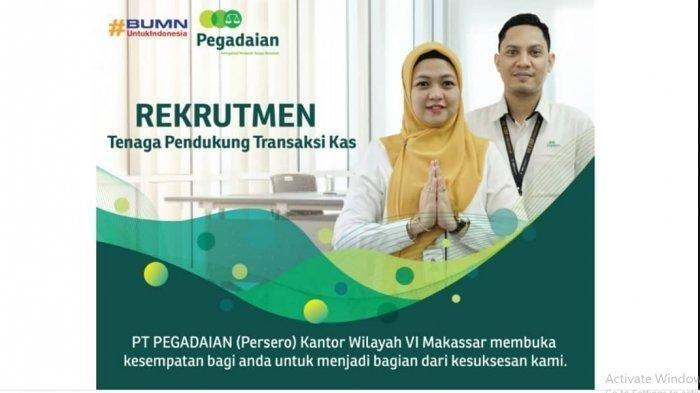 Terakhir Hari Ini, Lowongan Kerja Terbaru PT Pegadaian Kanwil Makassar, Posisi untuk Lulusan SMA
