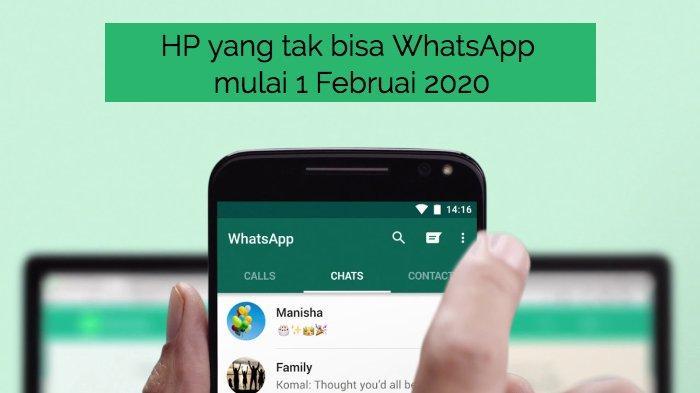 Cek Punya Anda, HP yang Tak Bisa WhatsApp Mulai 1 Februari 2020, Android dan iPhone