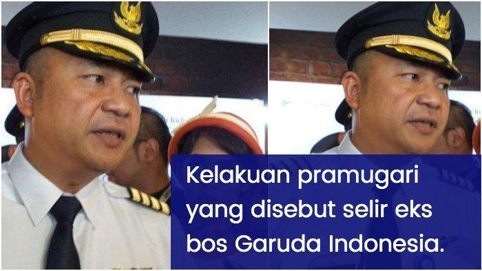 Keburukan Pramugari 'Selir' Eks Dirut Garuda Indonesia Ari Askhara, Foto AA hingga Kejadian di Hotel