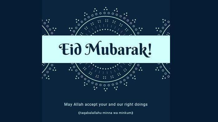 10 Contoh Ucapan Selamat Idul Fitri 2019 Dalam Bahasa Inggris Artinya Bagikan Via Wa Instastory Halaman 3 Tribun Timur