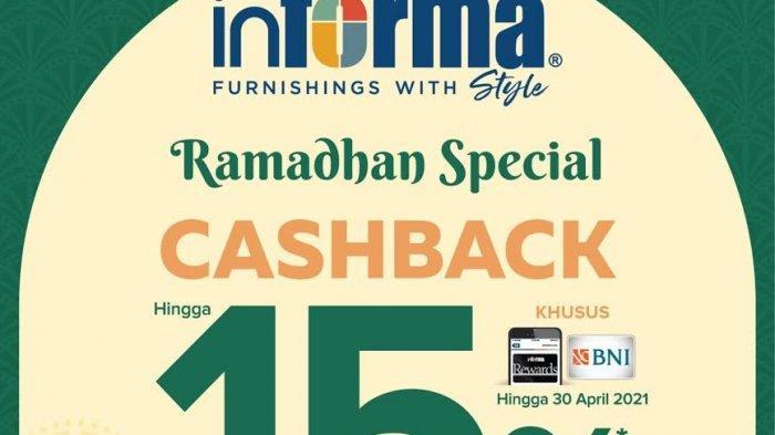 Promo Ramadan Informa, Cashback 15 Persen Hingga Hadiah