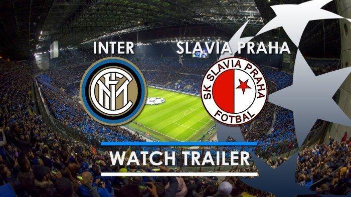 5 LINK Live Streaming Liga Champions Inter Milan vs Slavia Praha - Live SCTV Nonton Gratis di Sini