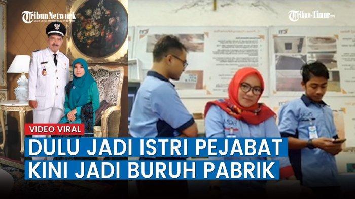 VIDEO Viral Kisah Wanita Dulu Istri Pejabat, Sekarang Jadi Buruh Pabrik