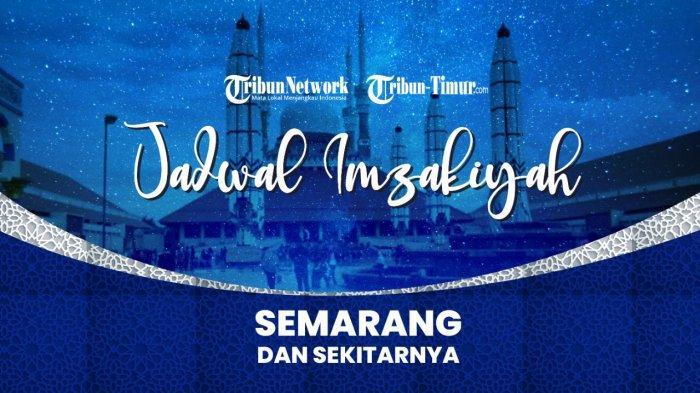 Jadwal Imsakiyah 18 Ramadhan 1442 H di Jakarta, Semarang, Depok, Palembang, dan Tangerang