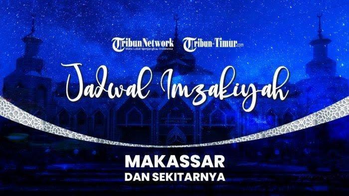LENGKAP Jadwal Imsakkiyah 21 Ramadhan di Sulsel: Makassar, Enrekang, Pinrang dan Sidrap