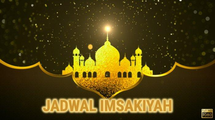 Jadwal Imsakiyah 6 Ramadan, Sabtu 11 Mei 2019 di Bandung, Jakarta, Surabaya, Makassar dan Niat Puasa