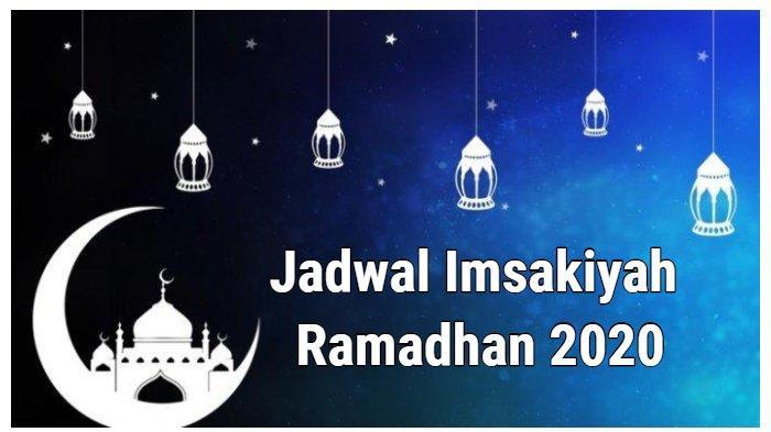 Jadwal Imsak, Subuh, Maghrib 9 Ramadhan 1441 H Makassar, Surabaya, DKI Jakarta, Berikut Doa dan Niat