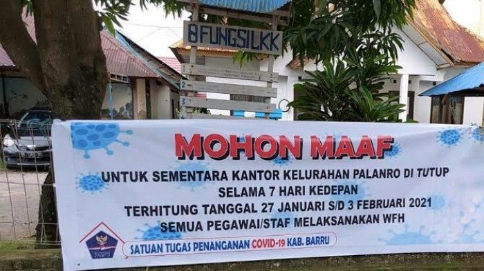 Ibu Lurah Positif Covid-19, Kantor Kelurahan Palanro Barru Ditutup