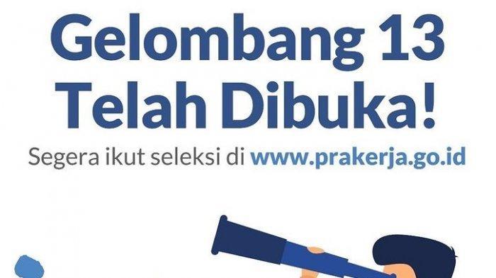 Kartu Prakerja Gelombang 13 Dibuka, Login www.prakerja.go.id untuk Mendaftar, Hati-hati Penipuan