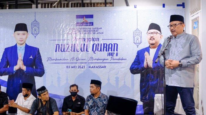 Peringati Nuzulul Quran, Ketua Demokrat Sulsel: Berhentilah Berambisi Kejar Jabatan, Sindir IAS?