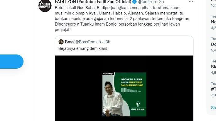 Kicauan Fadli Zon setuju ceramah Gus Baha bahwa Indonesia bukan hanya milik PDIP dan Soekarno