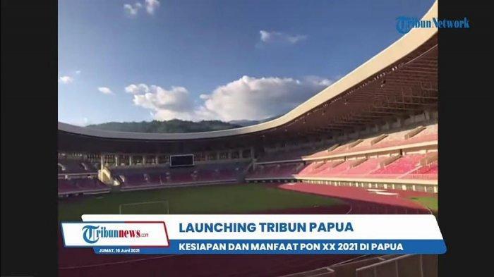 Launching Tribun Papua, Siarkan Persiapan PON 2021 di Stadion Lukas Enembe