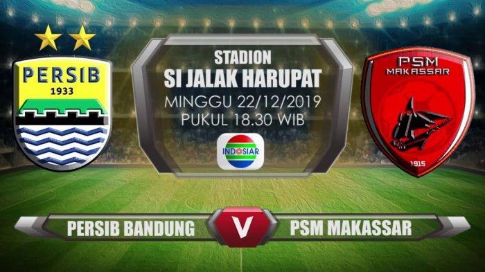 Hasil Babak I: Persib Bandung Unggul Atas PSM, Simak Link Live Streaming TV Online Indosiar Berikut