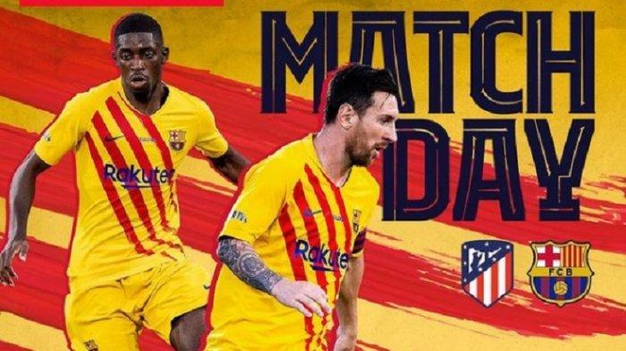 LINK Live Streaming Atletico Madrid vs Barcelona di Liga Spanyol, Akses TV Online di Sini Gratis