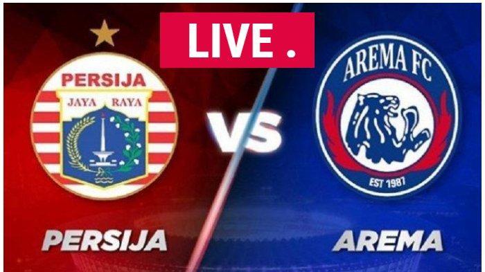 LINK Live Streaming Indosiar Persija Jakarta vs Arema FC Liga 1 2019, Nonton Tanpa Buffer