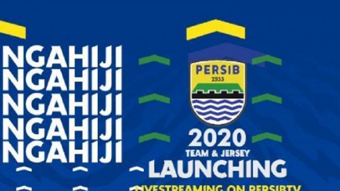 Launching Tim dan Jersey Persib Bandung, Cek di Sini Link Live Streaming, Mulai Pukul 18.30 WIB
