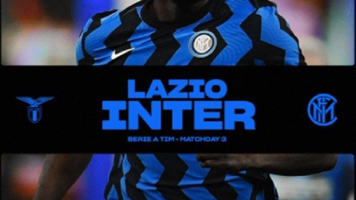 Live Streaming Lazio vs Inter Milan, 2 Tim Formasi Menyerang Martinez-Lukaku vs Immobile-Correa