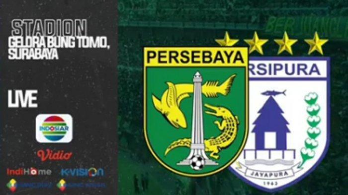 LINK Live Streaming TV Online Indosiar Persebaya Surabaya vs Persipura, Live Pukul 18.30 WIB