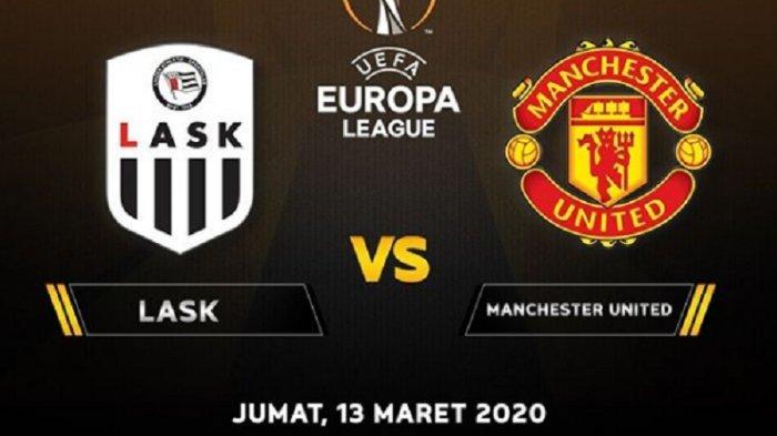 Nonton TV Online 3 LINK Live Streaming Liga Europa LASK vs Manchester United - Nonton Gratis di Sini