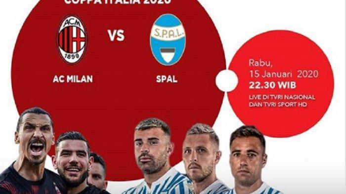 LINK Live Streaming TV Online Usee TV TVRI AC Milan vs SPAL di Coppa Italia, Akses di Sini Gratis!